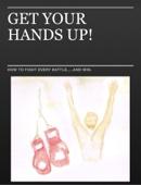 GET YOUR HANDS UP!
