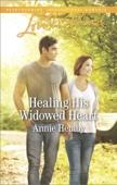 Annie Hemby - Healing His Widowed Heart artwork