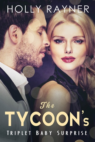 The Tycoons Triplet Baby Surprise