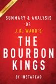 The Bourbon Kings: by J.R. Ward  Summary & Analysis