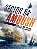 Dean M. Cole - SECTOR 64: Ambush  artwork