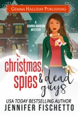 Jennifer Fischetto - Christmas, Spies & Dead Guys  artwork
