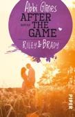 Abbi Glines - After the Game – Riley und Brady Grafik