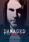 Damaged and the Beast