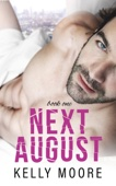 Next August - Book One
