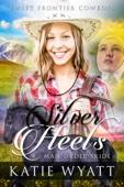 Mail Order Bride: Silver Heels