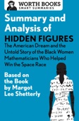 Similar eBook: Summary and Analysis of Hidden Figures: The American Dream and the Untold Story of the Black Women Mathematicians Who Helped Win the Space Race