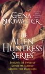 Gena Showalter - The Alien Huntress Series