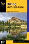Hiking Utahs High Uintas
