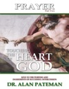 Prayer Touching The Heart Of God Part Two