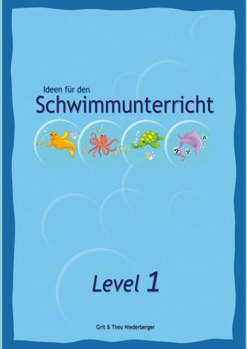 Ideen fr den Schwimmunterricht - Level 1