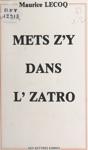 Mets Zy Dans Lzatro