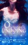Octavians Undoing