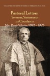 Pastoral Letters And Instructions Sermons Statements And Circulars Of Mgsr Rene Vilatte 1892-1925