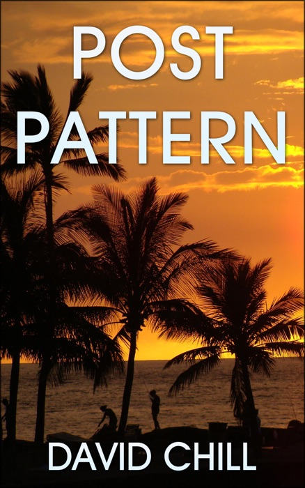 Post Pattern David Chill Book