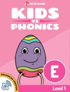 Learn Phonics E - Kids Vs Phonics Enhanced Version