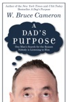 A Dads Purpose