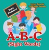 A-B-C Sight Words Letter Sounds Preschool Edition