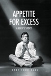 Appetite For Excess