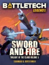 BattleTech Legends Sword And Fire Twilight Of The Clans 5