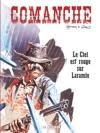 Comanche - Tome 4 - Le Ciel Est Rouge Sur Laramie