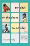 Sundays On The Phone To Monday