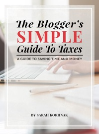 THE BLOGGERS SIMPLE GUIDE TO TAXES