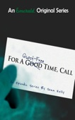 Sean Kelly - For a Ghost-Free Time, Call: Episode One  artwork