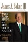 Work Hard Studyand Keep Out Of Politics