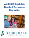 April 2017 Brookdale Resident Technology Newsletter