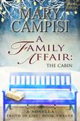A Family Affair: The Cabin