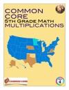 Common Core 5rd Grade Math - Multiplications