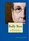 Bully Boss