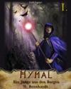 Der Hexer Von Hymal Buch I - Ein Junge Aus Den Bergen
