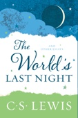 The World's Last Night - C. S. Lewis Cover Art