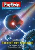 Perry Rhodan 2895: Botschaft vom Sternentod (Heftroman)