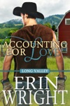 Accounting For Love - Long Valley Romance