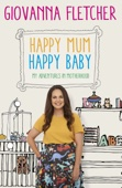 Happy Mum, Happy Baby