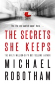 Michael Robotham - The Secrets She Keeps artwork