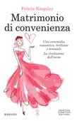 Felicia Kingsley - Matrimonio di convenienza artwork