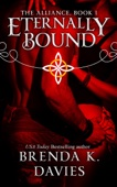 Brenda K. Davies - Eternally Bound (The Alliance, Book 1) artwork