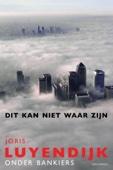 Joris Luyendijk - Dit kan niet waar zijn kunstwerk