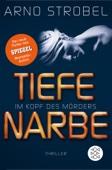 Arno Strobel - Im Kopf des Mörders - Tiefe Narbe Grafik