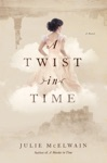 A Twist In Time A Novel Kendra Donovan Mysteries