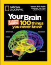 Your Brain A Users Guide