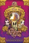 Ever After High The Storybook Of Legends