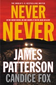 James Patterson & Candice Fox - Never Never  artwork