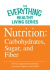 Nutrition Carbohydrates Sugar And Fiber