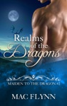 Realms Of The Dragons Maiden To The Dragon 2 Alpha Dragon Shifter Romance
