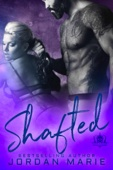 Shafted - Jordan Marie Cover Art